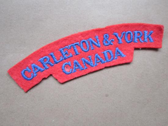 A nice un-issued British made Canadian Carleton & York Regiment embroided patse i.e glue backing shoulder title